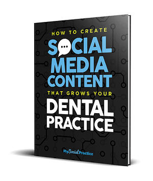 How to Create Social Media Content That Grows Your Dental Practice
